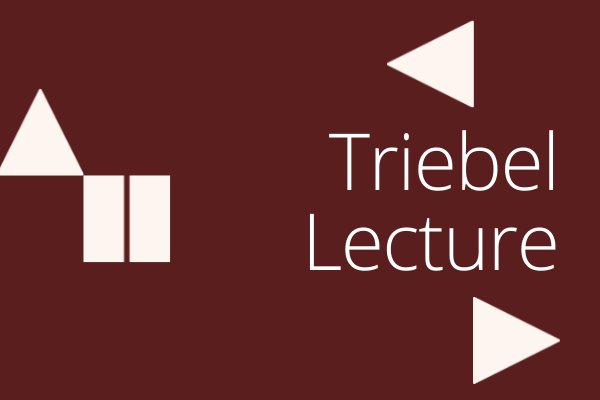 Dark red box with title Triebel Lecture