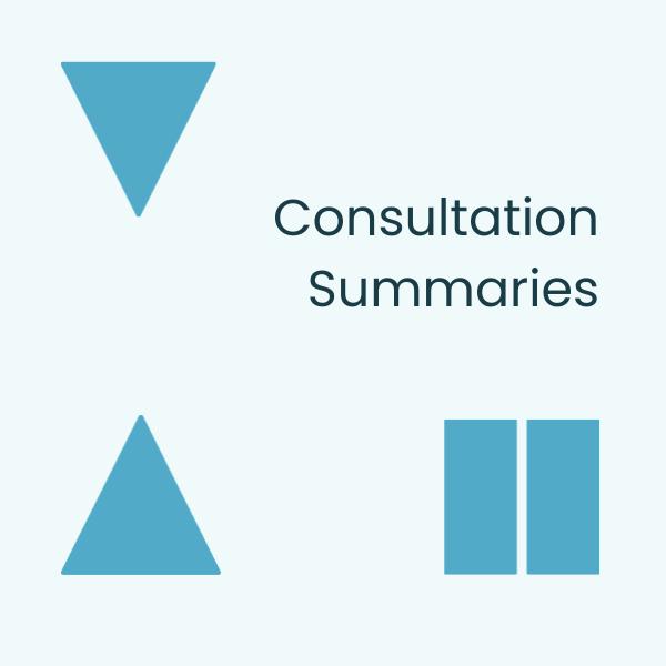 Consultation Summaries