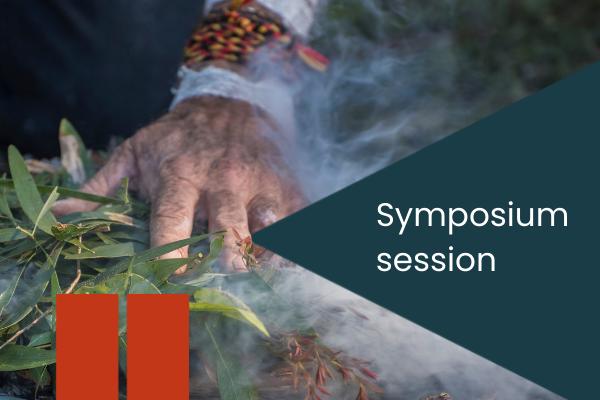 Symposium session with photo of Indigenous smoking ceremony